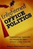 Enlightened Office Politics