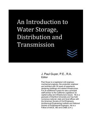 An Introduction to Water Storage, Distribution and Transmission