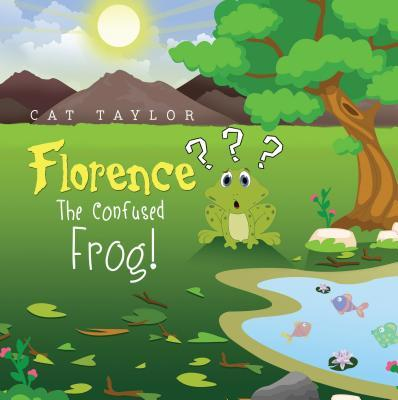 Florence - the Confused Frog!