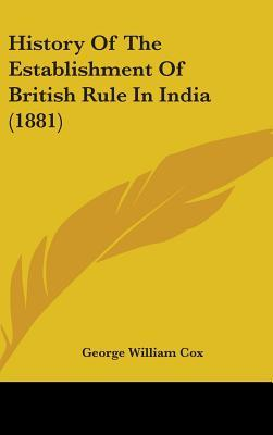 History of the Establishment of British Rule in India (1881)