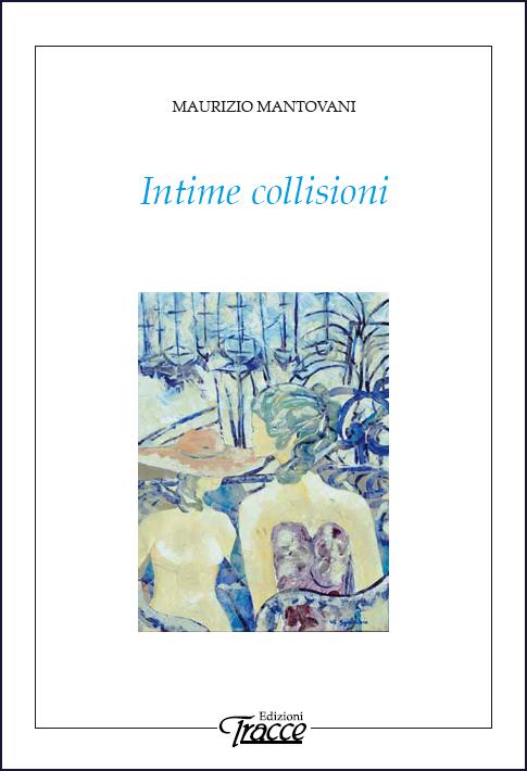 Intime collisioni