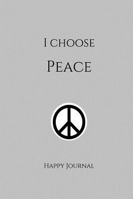 I Choose Peace Grey ...