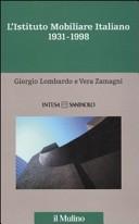L' istituto mobiliare italiano. Vol. 5: 1931-1998.