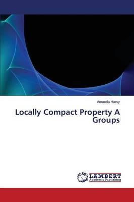 Locally Compact Property A Groups