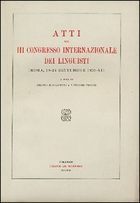 Atti del 3º Congresso internazionale dei linguisti (Roma, 19-26 settembre 1933)