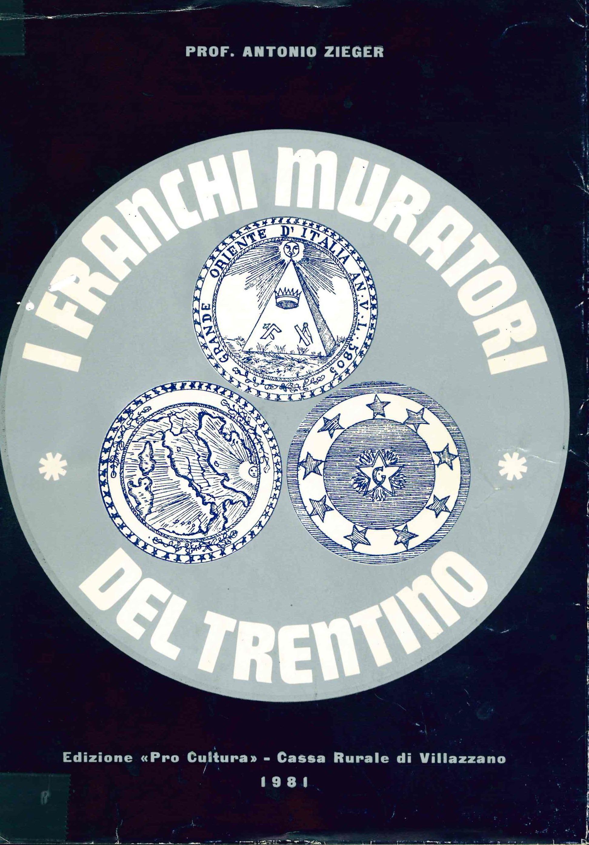 I franchi muratori del Trentino