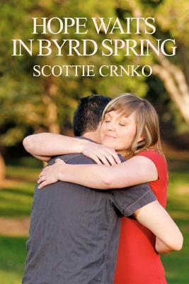 Hope Waits in Byrd Spring