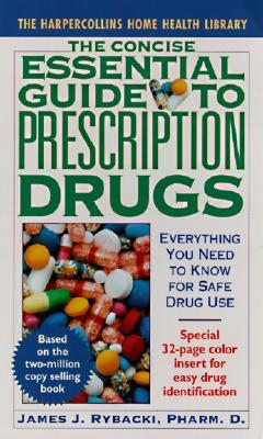 The Concise Essential Guide to Prescription Drugs