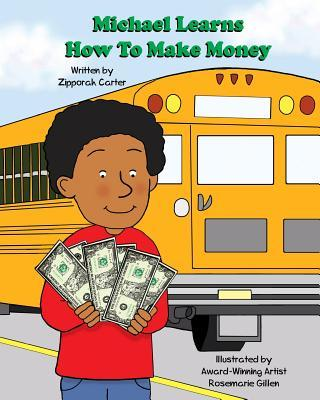 Michael Learns How to Make  Money