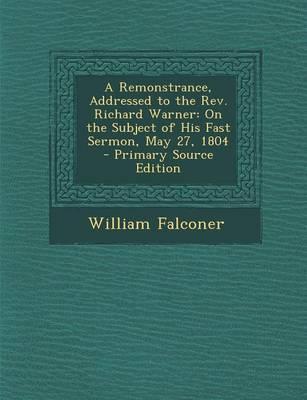 A Remonstrance, Addressed to the REV. Richard Warner
