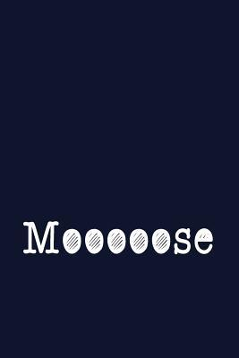 Mooooose