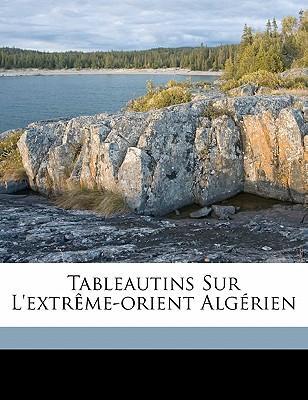 Tableautins Sur L'Extr Me-Orient Alg Rien