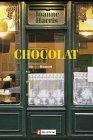 Chocolat.