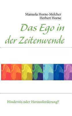 Das Ego in der Zeitenwende