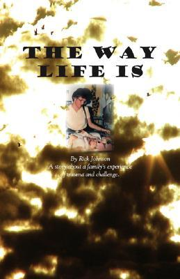The Way Life Is