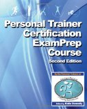 Personal Trainer Certification Exam Prep Course (2nd Edition)