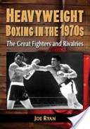 Heavyweight Boxing in The 1970s