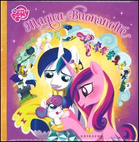 Magica buonanotte. My Little Pony. Ediz. illustrata