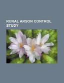 Rural Arson Control Study