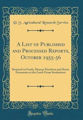 A List of Published and Processed Reports, October 1955-56