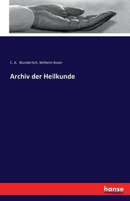 Archiv der Heilkunde