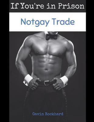 Notgay Trade