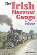 The Irish narrow gauge in colour
