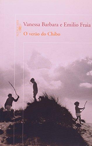 O verão do Chibo