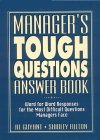 Manager's Tough Questions Answer Book