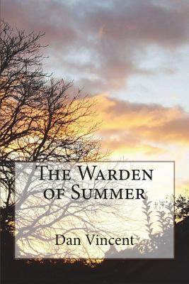 The Warden of Summer