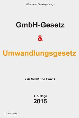Gmbh-gesetz Und Umwa...