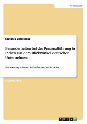 Besonderheiten bei der Personalführung in Indien aus dem Blickwinkel deutscher Unternehmen