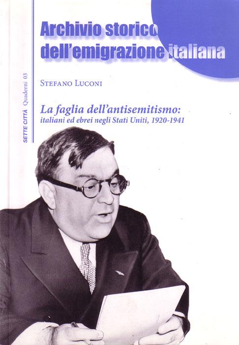 La faglia dell'antisemitismo: italiani ed ebrei negli Stati Uniti, 1920-1941