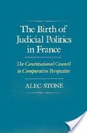 The Birth of Judicial Politics in France