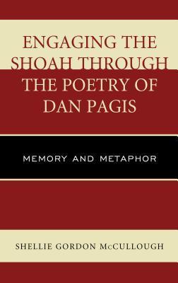 Engaging the Shoah Through the Poetry of Dan Pagis