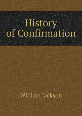 History of Confirmation
