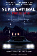 Supernatural and Philosophy