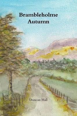 Brambleholme Autumn