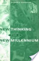 New Thinking for a New Millennium