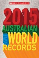 2015 Australian and World Records