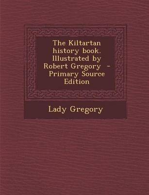 The Kiltartan History Book. Illustrated by Robert Gregory