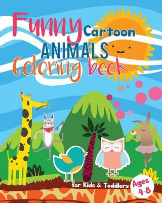 Funny Cartoon Animals Coloring book for Kids & Toddlers Ages 4-8