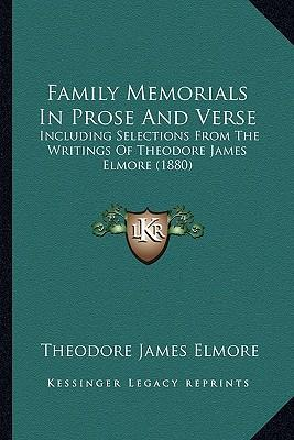 Family Memorials in Prose and Verse
