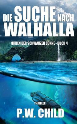Die Suche nach Walhalla