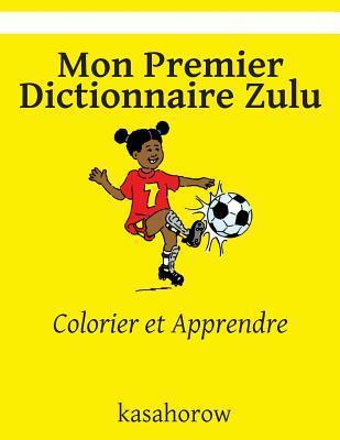 Mon Premier Dictionnaire Zulu