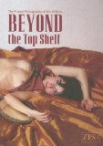 Beyond the Top Shelf
