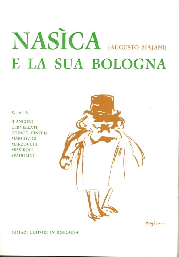 Nasìca (Augusto Majani) e la sua Bologna