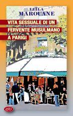 Vita sessuale di un fervente musulmano a Parigi