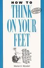 How to Think on Your Feet