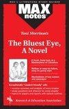 Toni Morrison's the Bluest Eye, a Novel